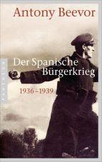 Der Spanische Bürgerkrieg 1936 - 1939