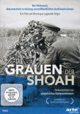 Die Grauen der Shoah. Dokumentiert von sowjetischen Kameramännern (DVD)