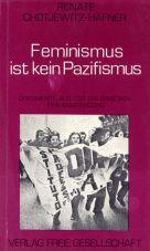 Feminismus ist kein Pazifismus. Dokumente aus der italienischen Frauenbewegung