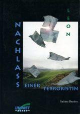 (Antiquariat) Léon: Nachlass einer Terroristin. Roman