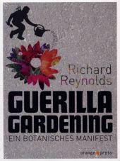 (Antiquariat) Guerilla Gardening. Ein botanisches Manifest