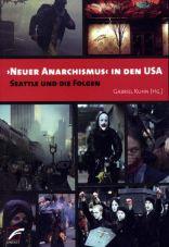 (Antiquariat) Neuer Anarchismus in den USA. Seattle und die Folgen