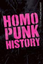 Homopunk History. Von den 60ern bis in die Gegenwart