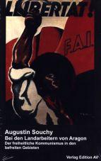 (Antiquariat) Bei den Landarbeitern von Aragon. Der freiheitliche Kommunismus in den befreiten Gebieten