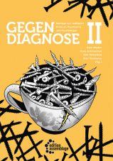 Gegendiagnose. Beiträge zur radikalen Kritik an Psychologie und Psychiatrie 2