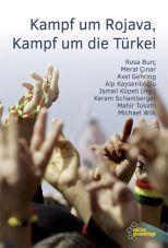 Kampf um Rojava, Kampf um die Türkei
