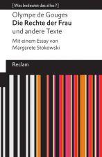 Die Rechte der Frau und andere Texte