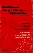 Anarchisten auf Sinnsuche. Die Föderation kommunistischer Anarchisten Deutschlands (FKAD) Band 2