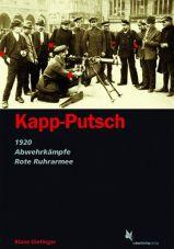 Kapp-Putsch. 1920 - Abwehrkämpfe - Rote-Ruhrarmee