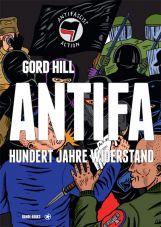Antifa. Hundert Jahre Widerstand