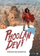 Phoolan Devi. Königin der Banditen