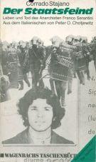 (Antiquariat) Der Staatsfeind. Leben und Tod des Anarchisten Franco Serantini