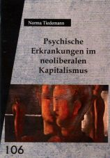 Psychische Erkrankungen im neoliberalen Kapitalismus