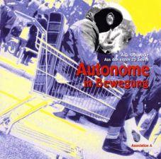 Autonome in Bewegung. Aus den ersten 23 Jahren