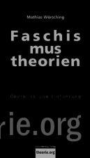 Faschismustheorien. Überblick und Einführung