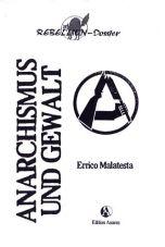 Anarchismus und Gewalt