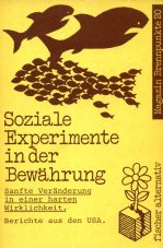 (Antiquariat) Soziale Experimente in der Bewährung. Berichte aus den USA