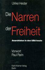 (Antiquariat) Die Narren der Freiheit. Anarchisten in den USA heute
