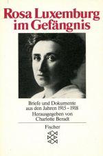 (Antiquariat) Rosa Luxemburg im Gefängnis. Briefe und Dokumente aus den Jahren 1915 - 1918