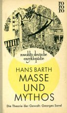 (Antiquariat) Masse und Mythos. Die Theorie der Gealt: Georges Sorel