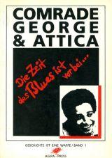 (Antiquariat) Comrade George & Attica. Die Zeit des Blues ist vorbei...