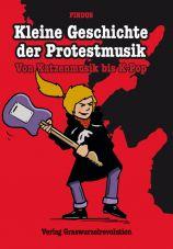 Kleine Geschichte der Protestmusik. Von Katzenmusik bis K-Pop