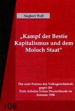 Der erste Prozess des Volksgerichtshofs gegen die Freie Arbeiter Union Deutschlands im Sommer 1936
