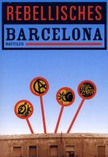 (Antiquariat) Rebellisches Barcelona