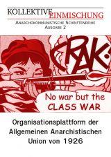 die plattform: Organisationsplattform der Allgemeinen Anarchistischen Union von 1926