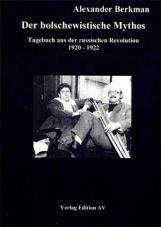 (Antiquariat) Der bolschewistische Mythos. Tagebuch aus der russischen Revolution 1920-1922