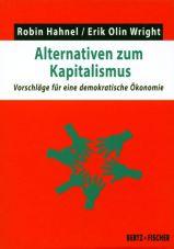 Alternativen zum Kapitalismus. Vorschläge für eine demokratische Ökonomie