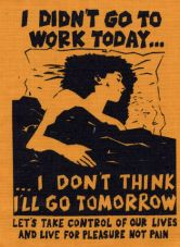 I didn`t go to work