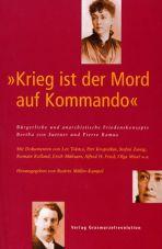 Krieg ist der Mord auf Kommando. Bürgerliche und anarchistische Friedenskonzepte. Bertha von Suttner und Pierre Ramus