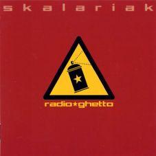Skalariak - Radio Ghetto