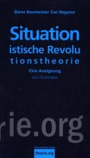 Situationistische Revolutionstheorie I. Eine Aneignung. Enchiridion