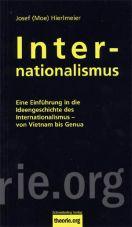 Internationalismus. Eine Einführung in seine Ideengeschichte - von den Anfängen bis zur Gegenwart