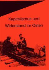 Osteuropa-AG: Kapitalismus und Widerstand im Osten