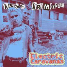 Klasse Kriminale - Electric Caravans