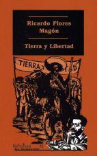Tierra y Libertad. Ausgewählte Texte