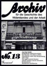 Archiv für die Geschichte des Widerstandes und der Arbeit 13