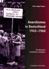 Anarchismus in Deutschland 1945-1960. Die Föderation Freiheitlicher Sozialisten