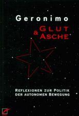 (Antiquariat) Glut und Asche. Reflexionen zur Politik der autonomen Bewegung