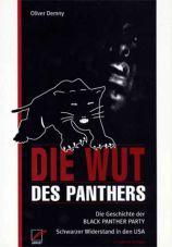 Die Wut des Panthers. Die Geschichte der Black Panther Party - Schwarzer Widerstand in den USA