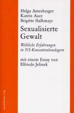 Sexualisierte Gewalt. Weibliche Erfahrungen in NS-Konzentrationslagern
