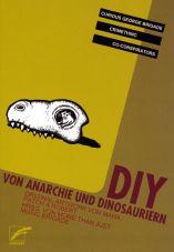DIY - Von Anarchie und Donosauriern