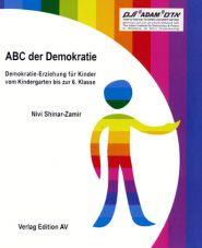 ABC der Demokratie. Demokratie-Erziehung für Kinder vom Kindergarten bis zur 6. Klasse
