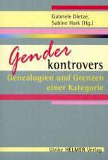 Gender kontrovers. Genealogien und Grenzen einer Kategorie