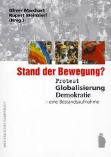 Stand der Bewegung? Protest, Globalisierung, Demokratie - eine Bestandsaufnahme