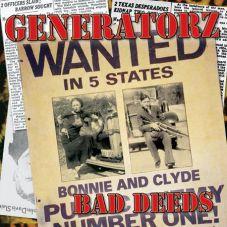 The Generatorz - Bad deeds