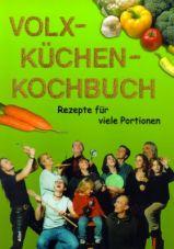 Das Volxküchenkochbuch. Rezepte für viele Portionen